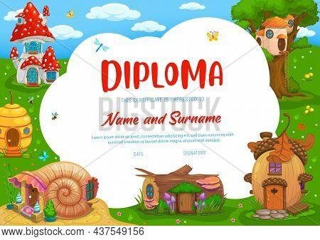 Kids Diploma With Mushroom, Acorn, Beehive, Seashell And Stump Cartoon Houses, Vector. School Apprec