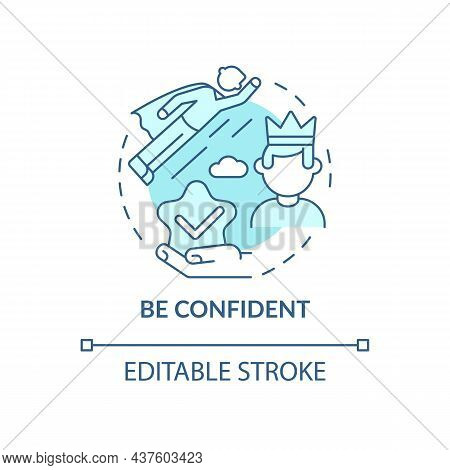 Be Confident Blue Concept Icon. Personality Trait For Successful Leader. Achieve Goals. Career Advan