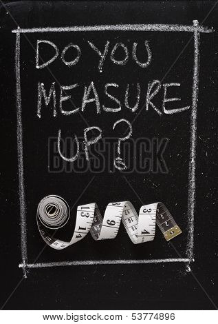Do You Measure Up?