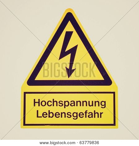 Vintage retro looking Signal of danger of death by electrocution following an electric shock - in German: Hochspannung Lebensgefahr poster