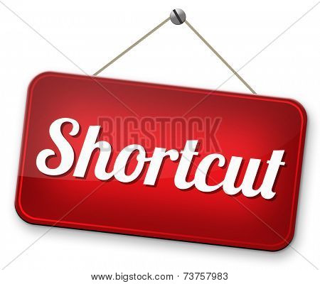 shortcut short route cut distance fast easy way bypass  poster
