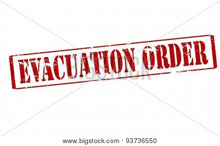 Rubber stamp with text evacuation order inside vector illustration poster
