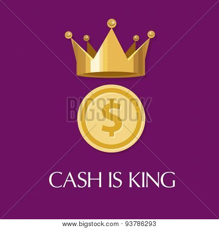 cash is king money everything