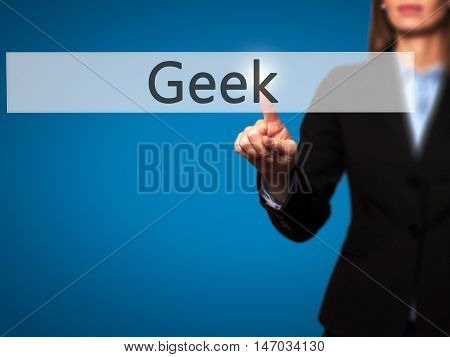Geek - Businesswoman Pressing High Tech  Modern Button On A Virtual Background
