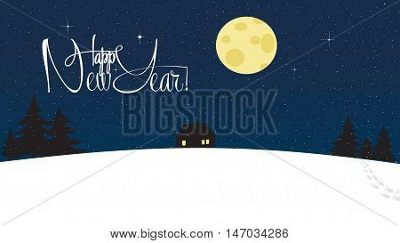 Happy New Year and Merry Christmas Snowy Wallpaper. Lonely house among wood with silhouette trees. Magical starry night with big bright round moon. Lettering, calligraphy
