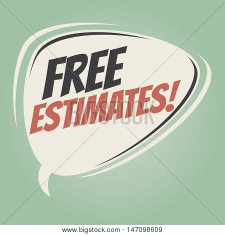 free estimates retro speech balloon