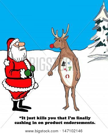 Color Christmas cartoon showing the red-nosed reindeer with man product endorsements talking with Santa claus.
