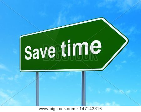 Time concept: Save Time on green road highway sign, clear blue sky background, 3D rendering