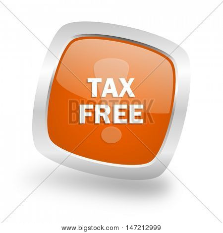 tax free square glossy orange chrome silver metallic web icon