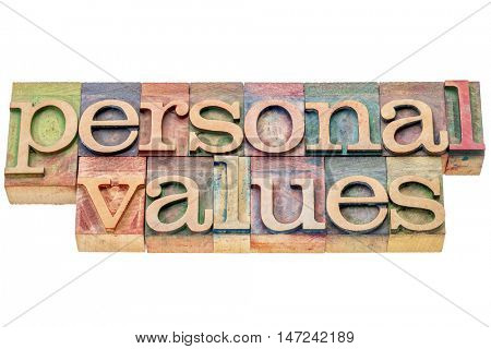 personal  values  - isolated word abstract in letterpress wood type printing blocks stained by color inks