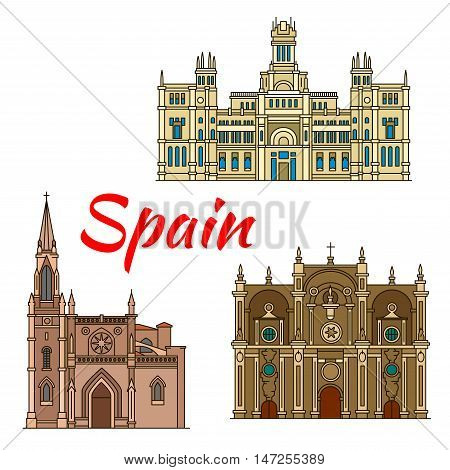 Famous historic buildings and landmarks of Spain. Detailed architecture icon of Cibeles Palace, Santiago Cathedral, Granada Cathedral. Symbols for souvenirs, postcards