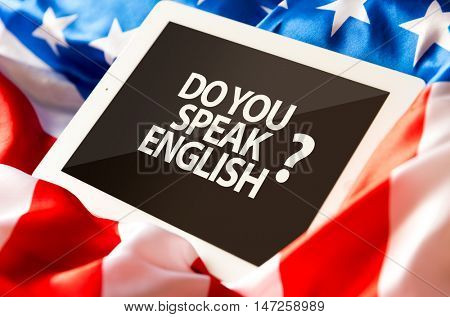 Do you speak English on tablet and the US flag