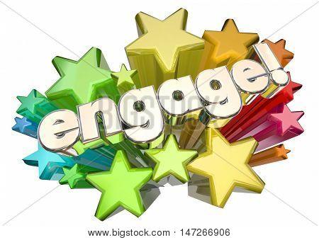 Engage Interact Involve Communicate Stars 3d Illustration