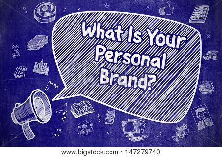 Yelling Loudspeaker with Text What Is Your Personal Brand on Speech Bubble. Cartoon Illustration. Business Concept.