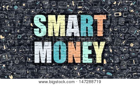Smart Money Concept. Modern Illustration. Multicolor Smart Money Drawn on Dark Brick Wall. Doodle Icons. Doodle Style of Smart Money Concept. Smart Money on Wall.