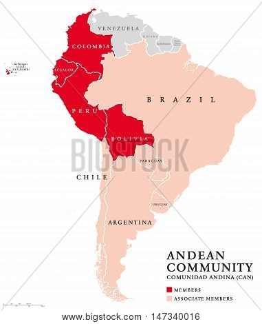 Andean Community countries map, a trade bloc. Comunidad Andina, CAN, customs union comprising the South American countries Bolivia, Colombia, Ecuador, Peru and five associate members. Andean Pact. poster