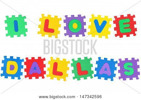 Message I Love Dallas from letters puzzle isolated on white background.