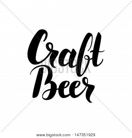 Craft Beer Handwritten Card. Vector Illustration of Modern Ink Brush Calligraphy Isolated over White Background. Cursive Text.