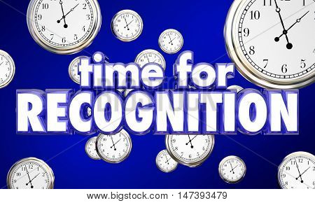 Time for Recognition Appreciation Clocks Honor 3d Illustration
