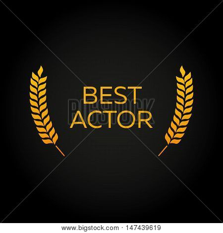 Best actor. Laurel. Film Awards Winners. Film awards logo. Cinema. Vector illustration.