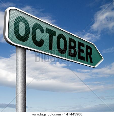 October autumn or next fall month or event schedule calendar  3D illustration