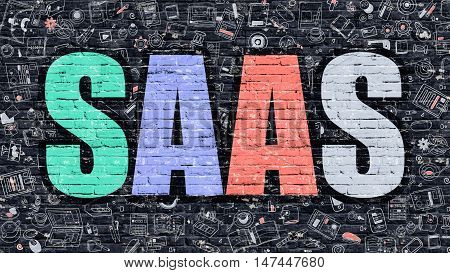 Multicolor Concept - SAAS - Software as a Service - on Dark Brick Wall with Doodle Icons Around. Modern Illustration in Doodle Design Style. SAAS Business Concept. SAAS on Dark Brick Wall.