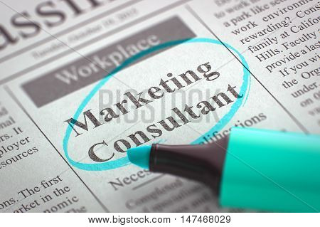 Marketing Consultant. Newspaper with the Jobs Section Vacancy, Circled with a Azure Highlighter. Blurred Image with Selective focus. Job Seeking Concept. 3D Rendering.