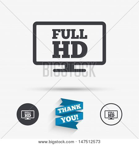 Full hd widescreen tv sign icon. High-definition symbol. Flat icons. Buttons with icons. Thank you ribbon. Vector