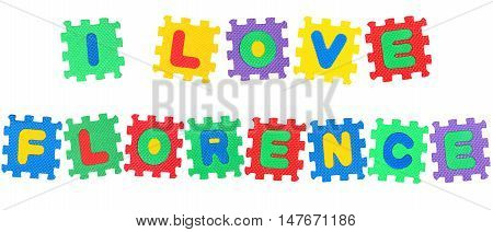 Message I Love Florence from letters puzzle isolated on white background.