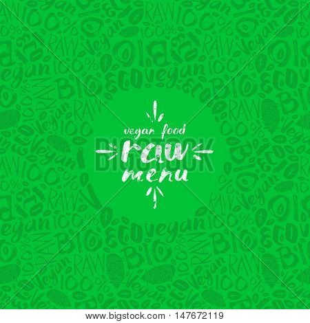 Stock vector raw vegan label and frame with pattern. Green color