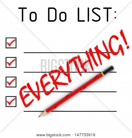 Everything! To do list. Red pencil and a large inscription