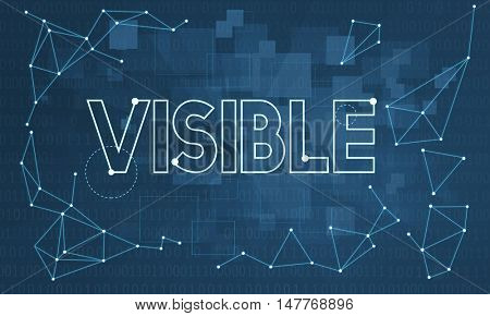 Noticeably Observable Visible Vision Visibility Concept