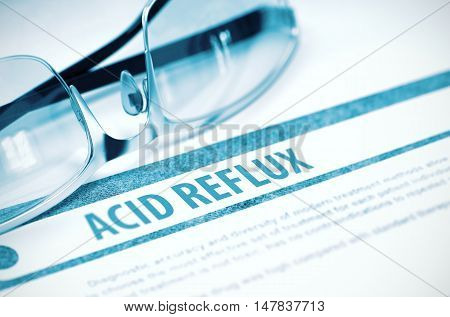 Acid Reflux - Printed Diagnosis on Blue Background and Pair of Spectacles Lying on It. Medicine Concept. Blurred Image. 3D Rendering.