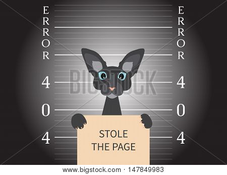 Page not found. 404 error creative design. Mugshot of a cat in a lightspot. Arrested cat at a police station holding a sign Stole the page. Web site design template. Isolated vector illustration.
