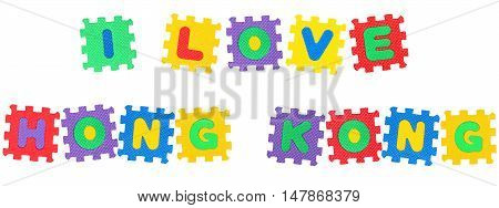 Message I Love Hong Kong from letters puzzle isolated on white background.