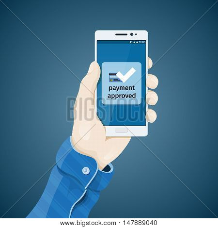 Phone in hand vector illustration in flat style. Man's hand holding a phone concept. Online commerce. Proof of purchase. Electronic payments. Payment approved vector clipart.
