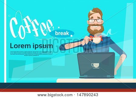 Freelancer Man Using Laptop Sitting Hold Cup Coffee Break Flat Vector Illustration