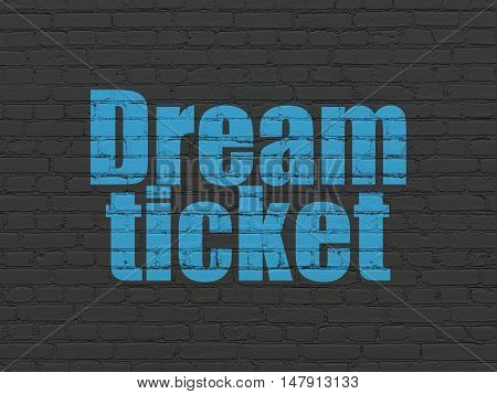 Finance concept: Painted blue text Dream Ticket on Black Brick wall background