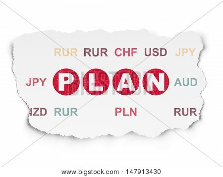 Business concept: Painted red text Plan on Torn Paper background with  Currency
