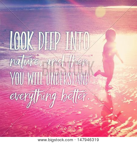Inspirational Typographic Quote - Look beep into