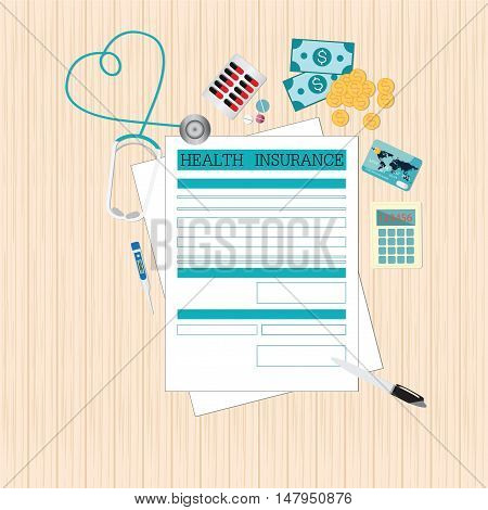 Top view of Health insurance form Life planning Claim form paperwork and Medical equipment money Healthcare concept flat design style Vector illustration.