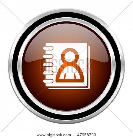 address book round circle glossy metallic chrome web icon isolated on white background