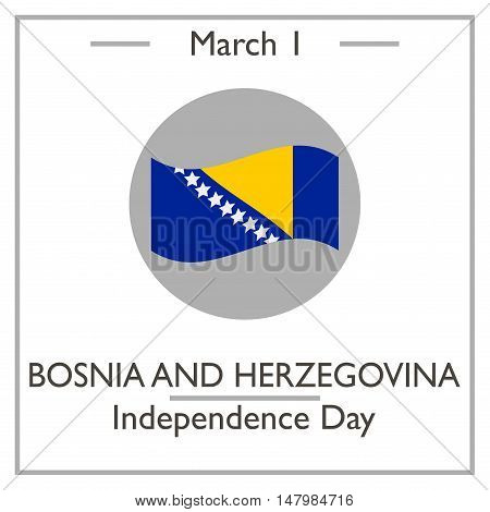 Bosnia And Herzegovina Independence Day. March 1