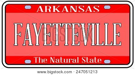 Arkansas State License Plate In The Colors Of The State Flag With The City Fayetteville Text Over A