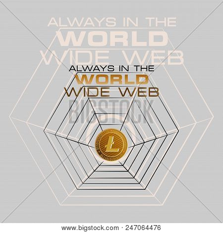 Litecoin. Always In The World Wide Web. Cryptography, An Illustration Of Financial Technologies, The