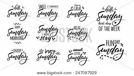 Hello Sunday. Sunday Please Stay. Sunday Funday. Hello Sunday Best Day Of The Week. Hand Drawn Lette