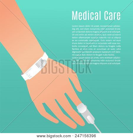 Hand Of A Patient With Oxygen Saturated Probe On Finger And A White Patient Identification Bracelet.
