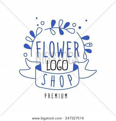 Flower Shop Logo Premium, Design Element For Floral Boutique Or Florists Hand Drawn Vector Illustrat