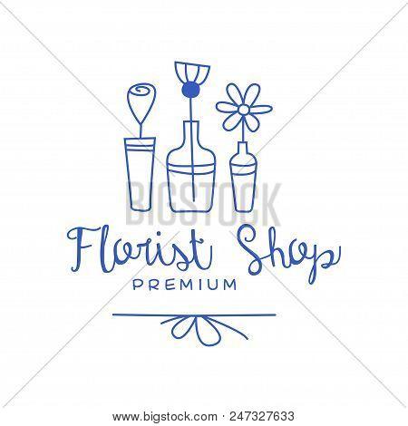 Florist Shop Premium Logo, Badge For Floral Boutique Hand Drawn Vector Illustration In Blue Color Is
