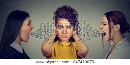 Two Angry Women Screaming At Peaceful Girl Covering Her Ears With Hands Ignoring Them, Alphabet Lett